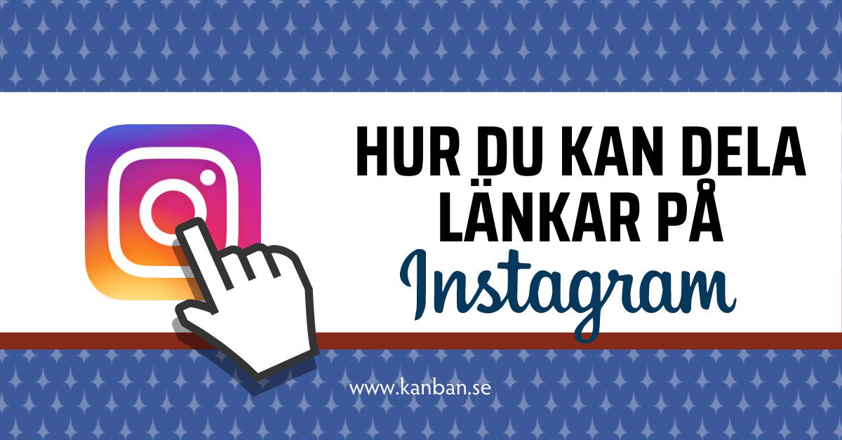 Hur du kan dela länkar på Instagram